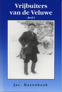 1 - Vrijbuiters vd Veluwe-I