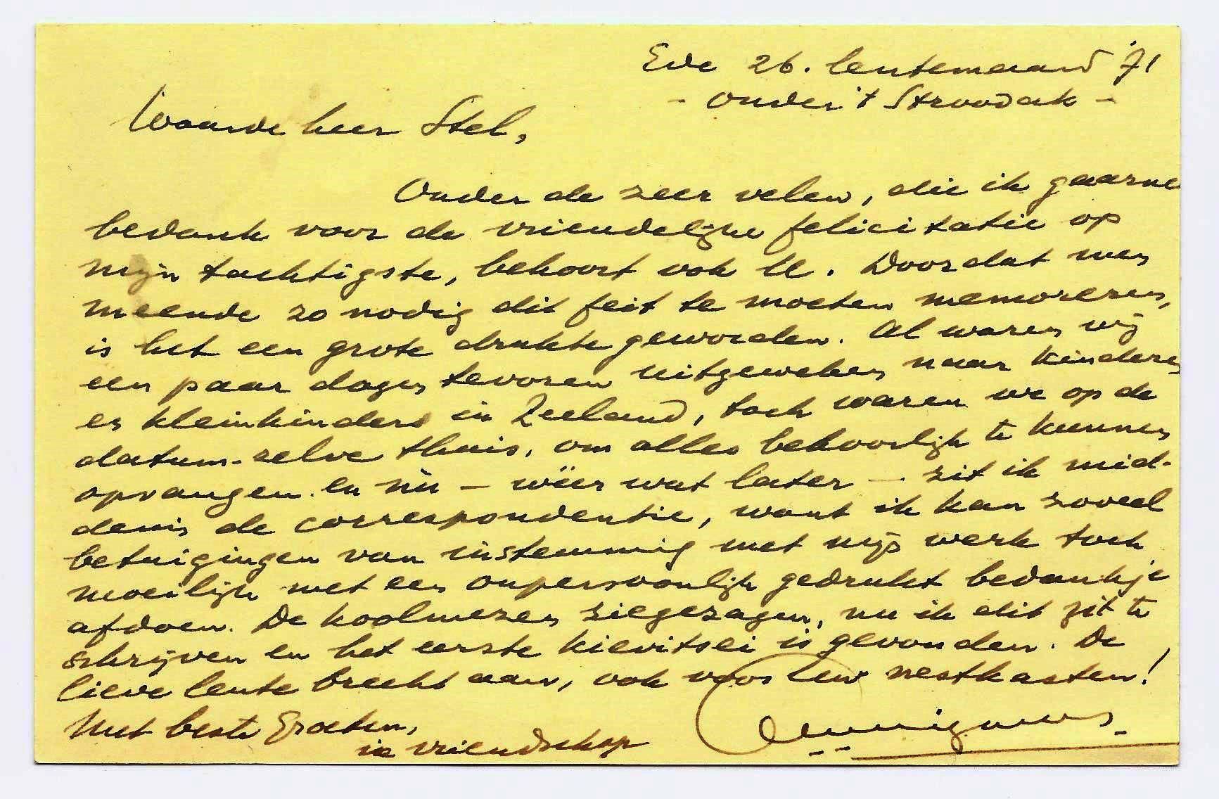 Laatste briefkaart van A.B. Wigman, d.d. 26 maart 1971. Ab Wigman was op 15 maart 1971 80 jaar geworden. Hij zou een jaar later, op 10 augustus 1972, overlijden.
